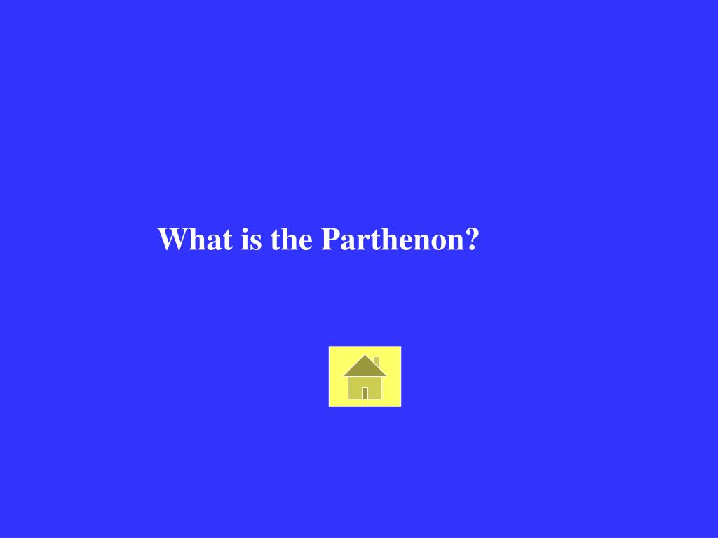 What is the Parthenon?