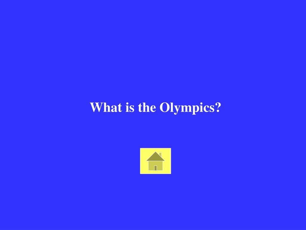 What is the Olympics?
