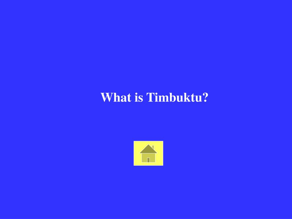 What is Timbuktu?