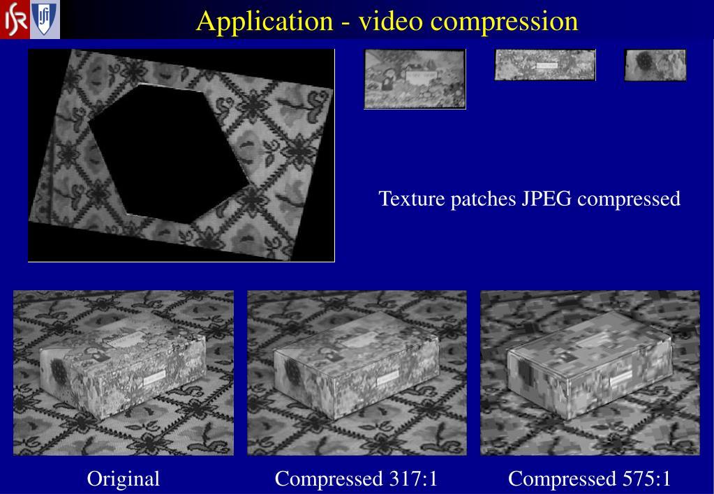 Application - video compression