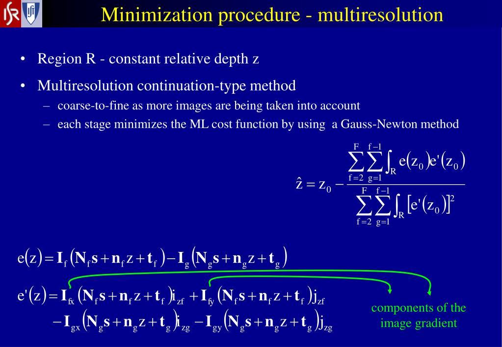 Minimization procedure - multiresolution
