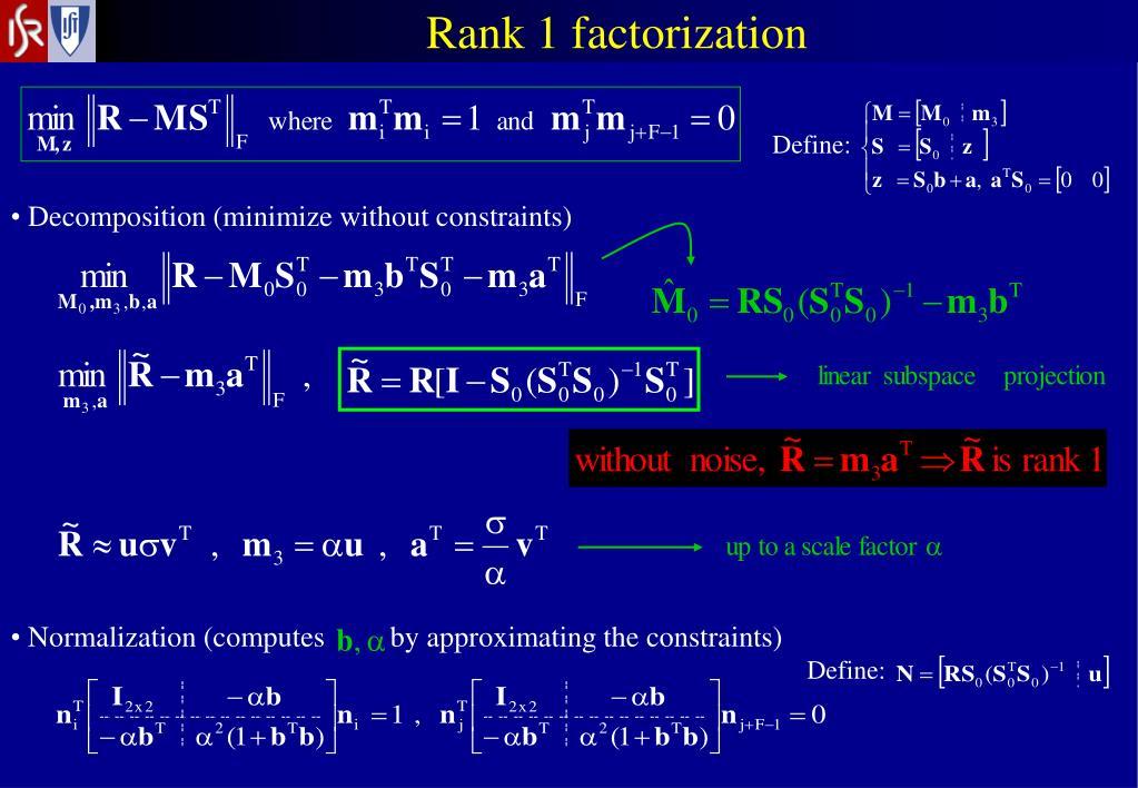 Rank 1 factorization