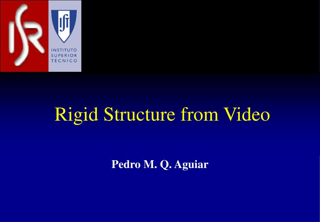 Rigid Structure from Video