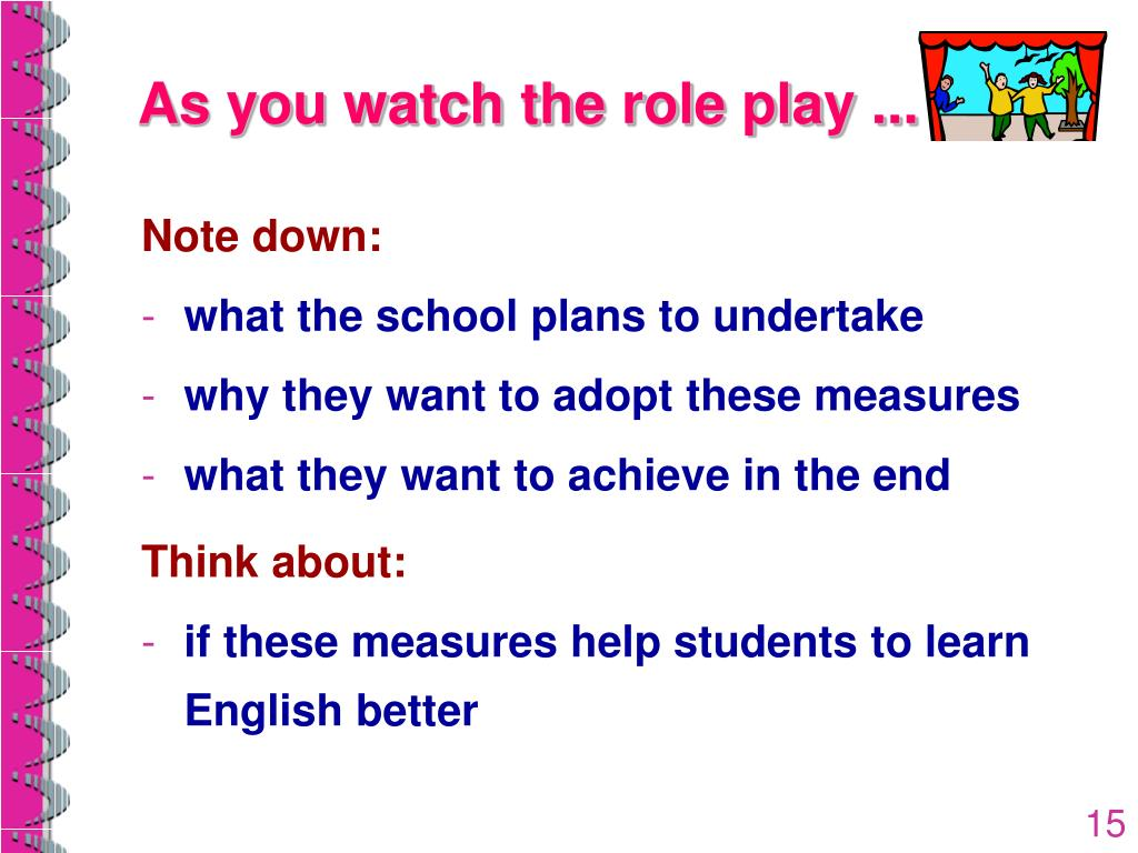 As you watch the role play ...