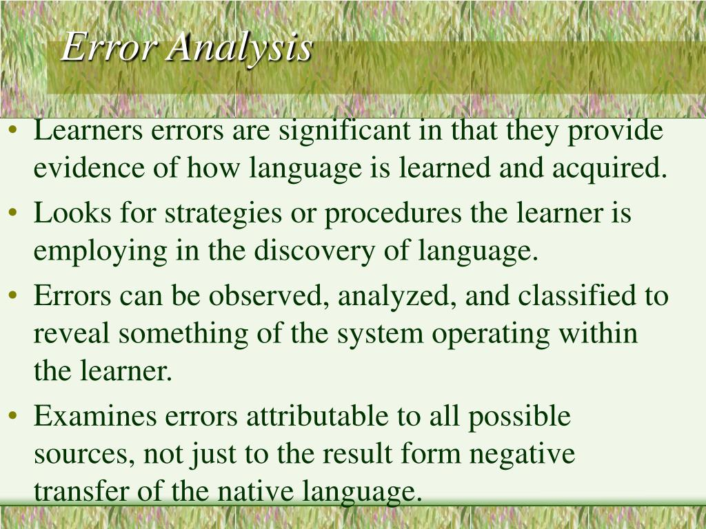 contrastive analysis and error analysis Contrastive analysis is the systematic study of a pair of languages with a view to identifying their structural differences and similarities historically it has been used to establish language.