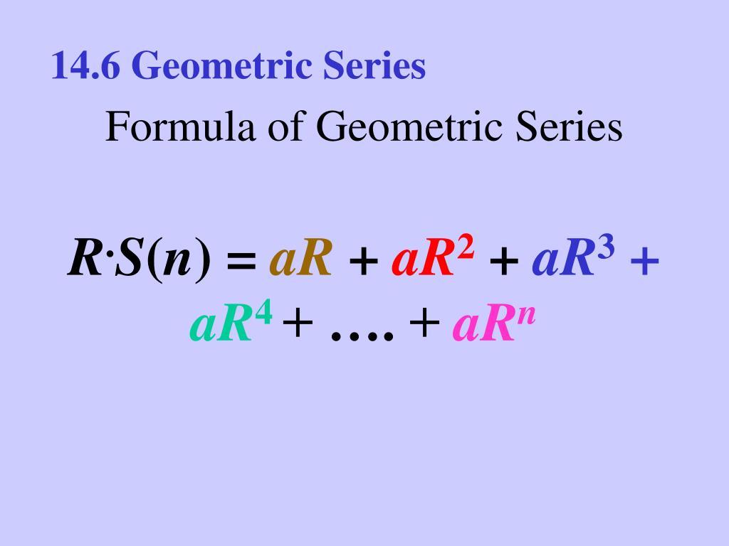 14.6 Geometric Series