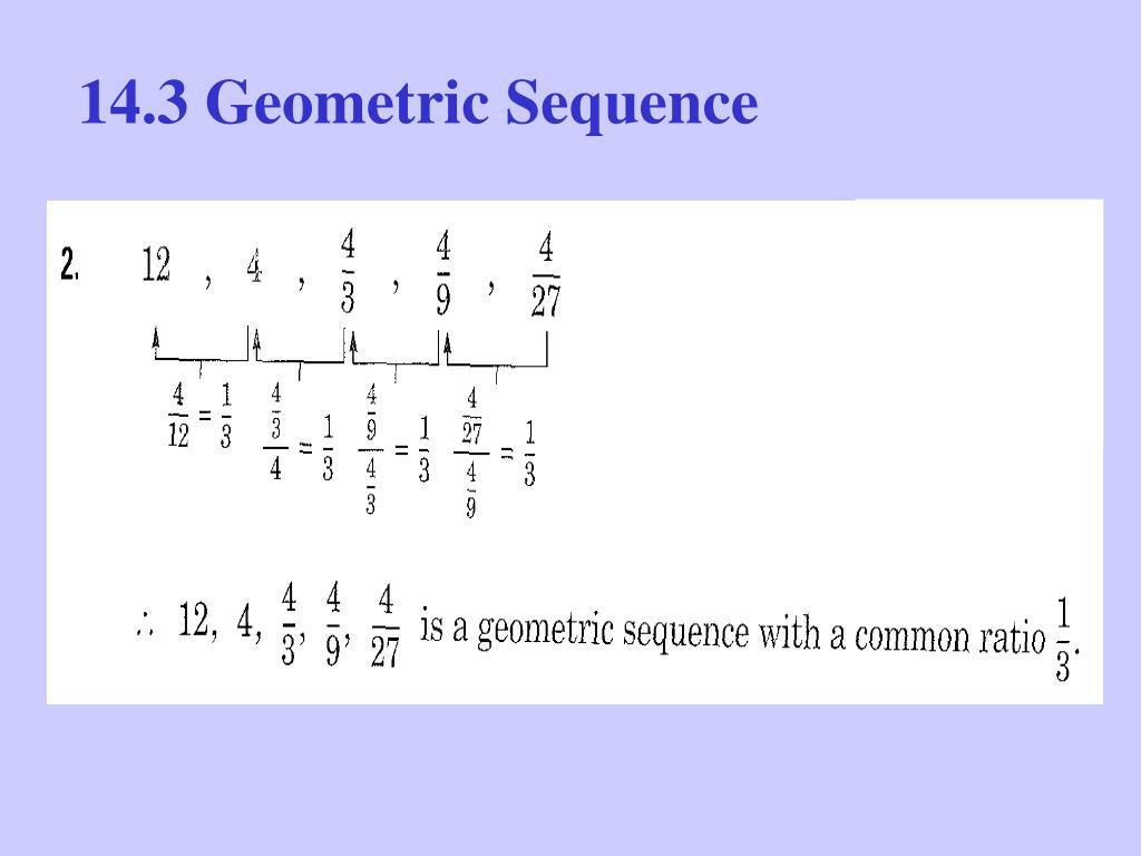 14.3 Geometric Sequence