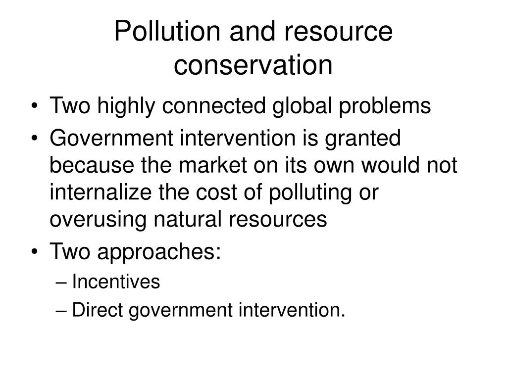 Pollution and resource conservation