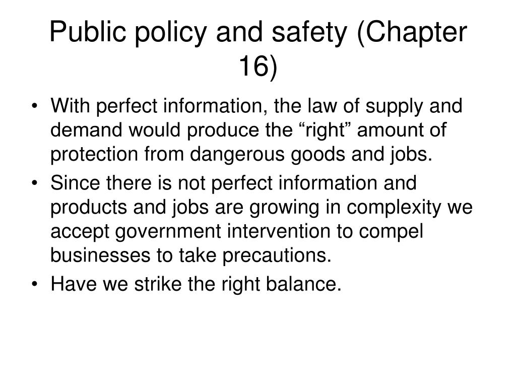 Public policy and safety (Chapter 16)