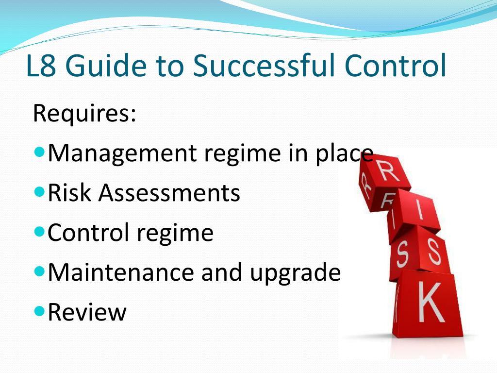 L8 Guide to Successful Control