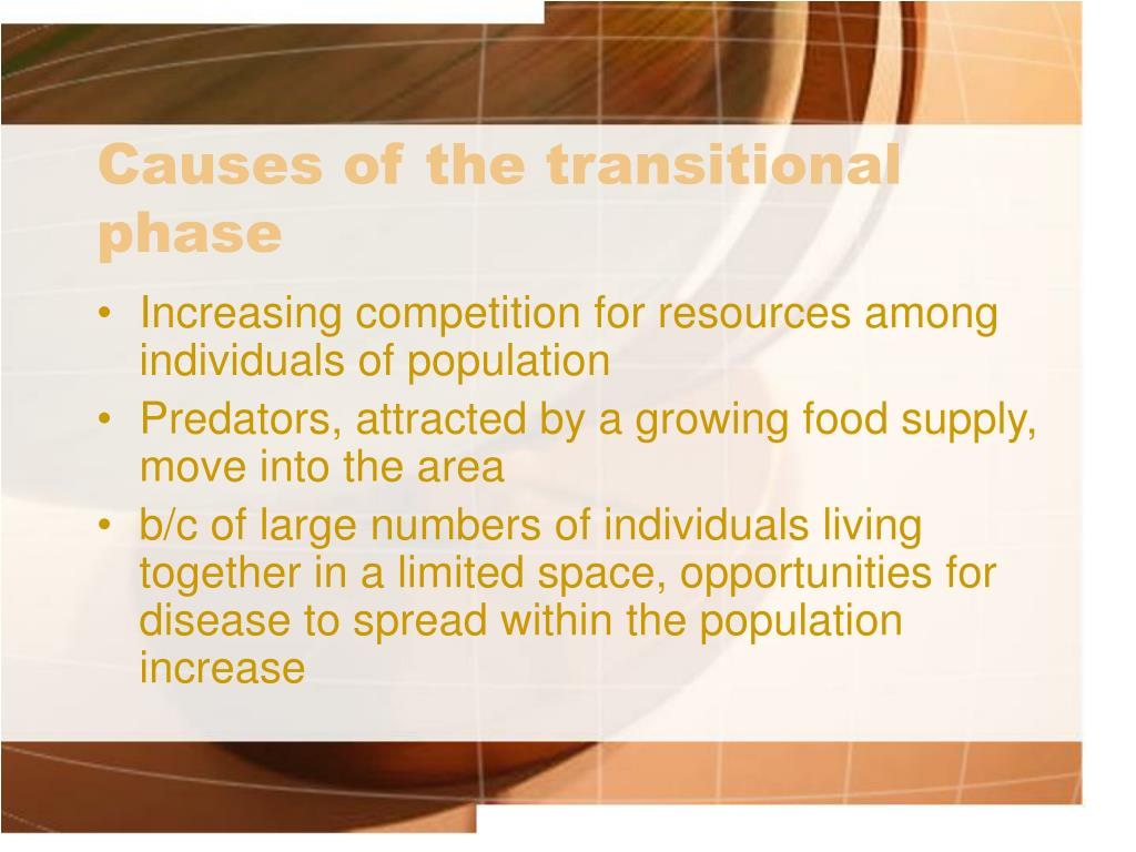 Causes of the transitional phase