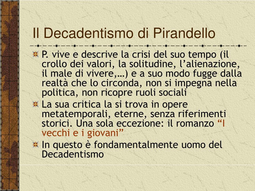 Il Decadentismo di Pirandello