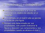 3 intr nseco y extr nseco