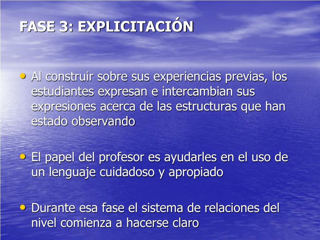 FASE 3: EXPLICITACIÓN