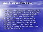 nivel 3 deducci n formal