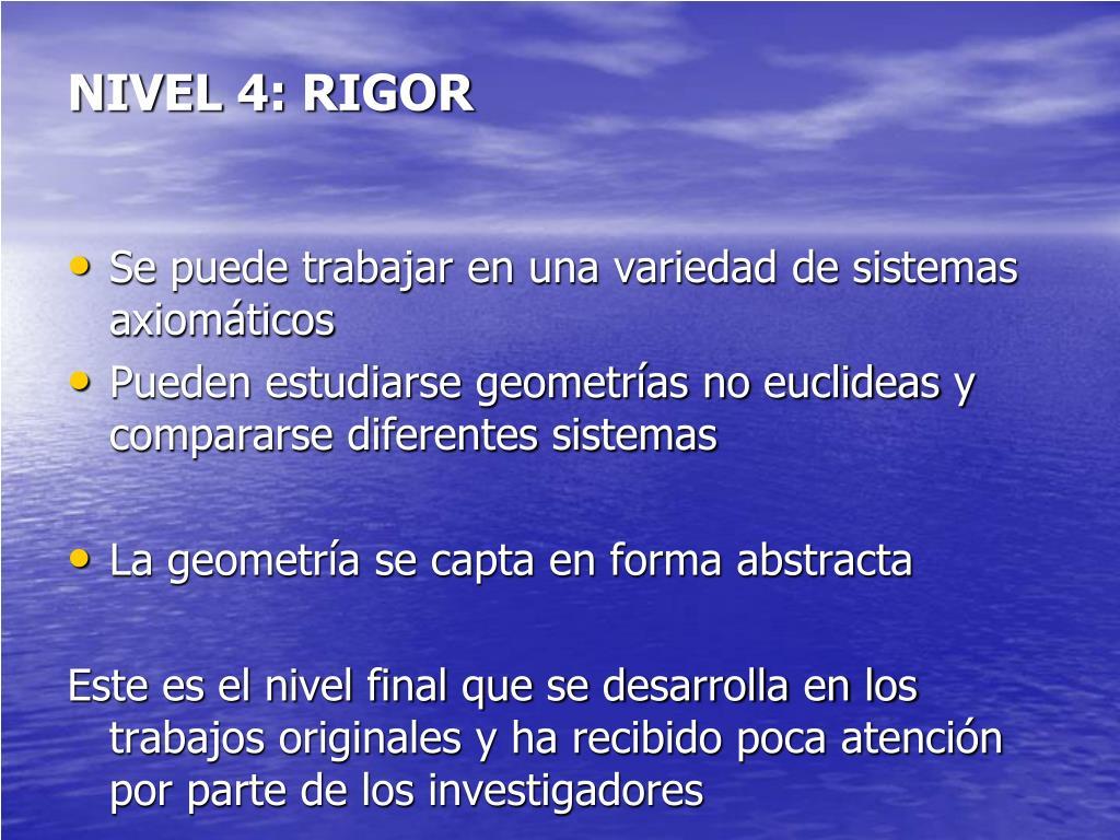 NIVEL 4: RIGOR