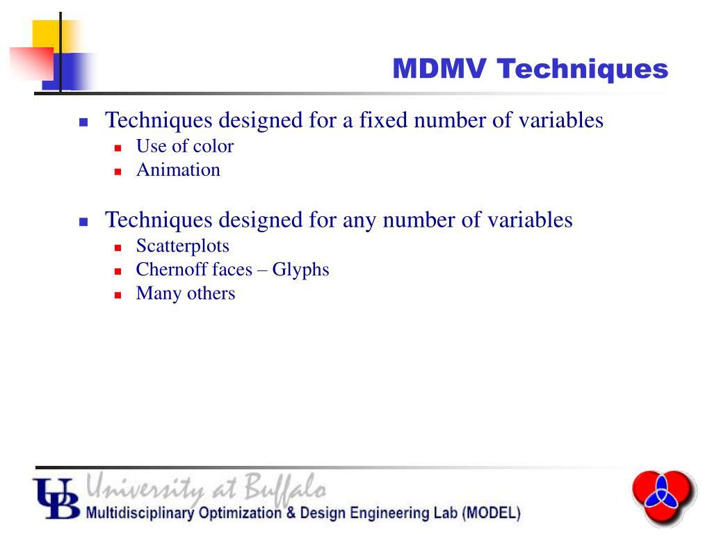 MDMV Techniques