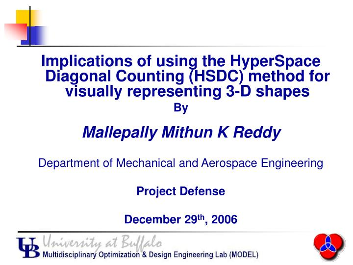 Implications of using the HyperSpace Diagonal Counting (HSDC) method for visually representing 3-D s...