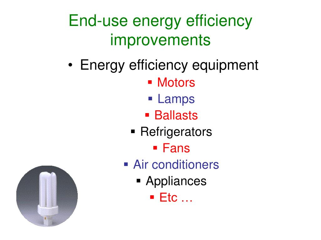 End-use energy efficiency improvements