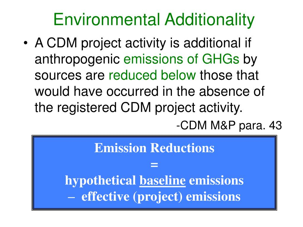 Environmental Additionality