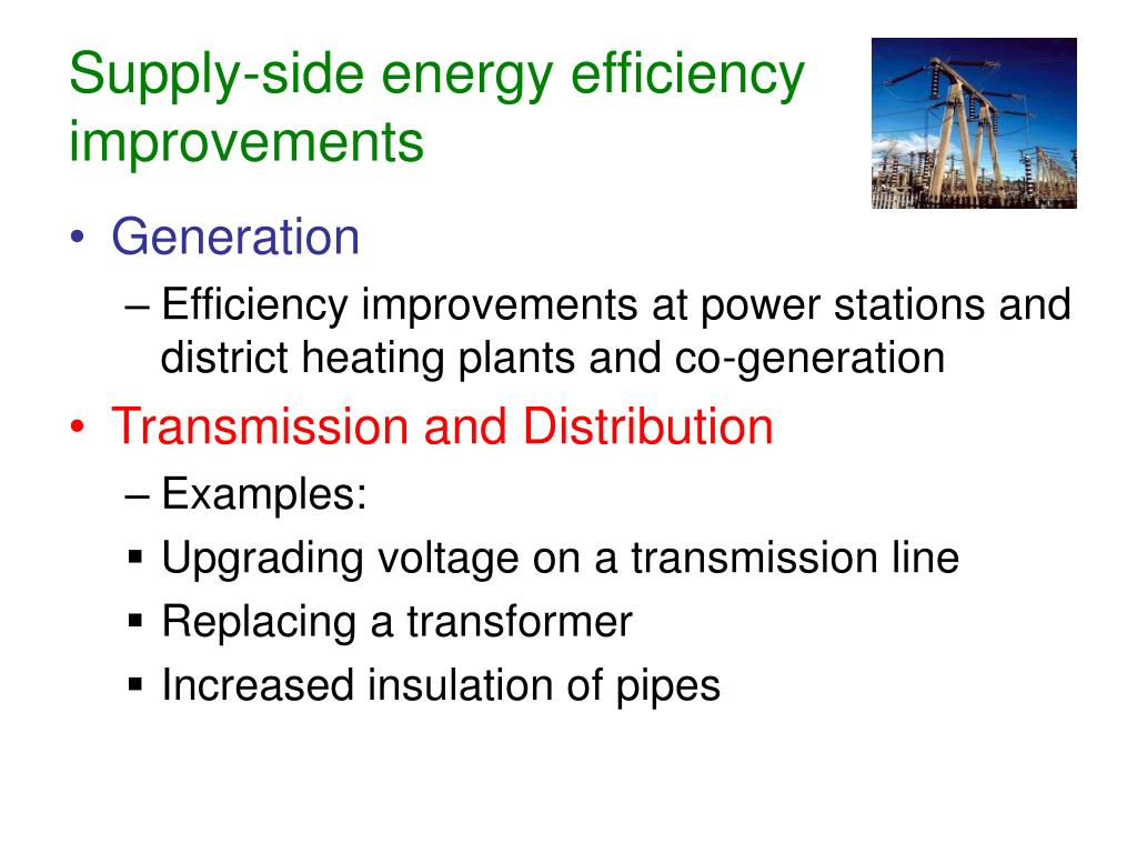 Supply-side energy efficiency improvements