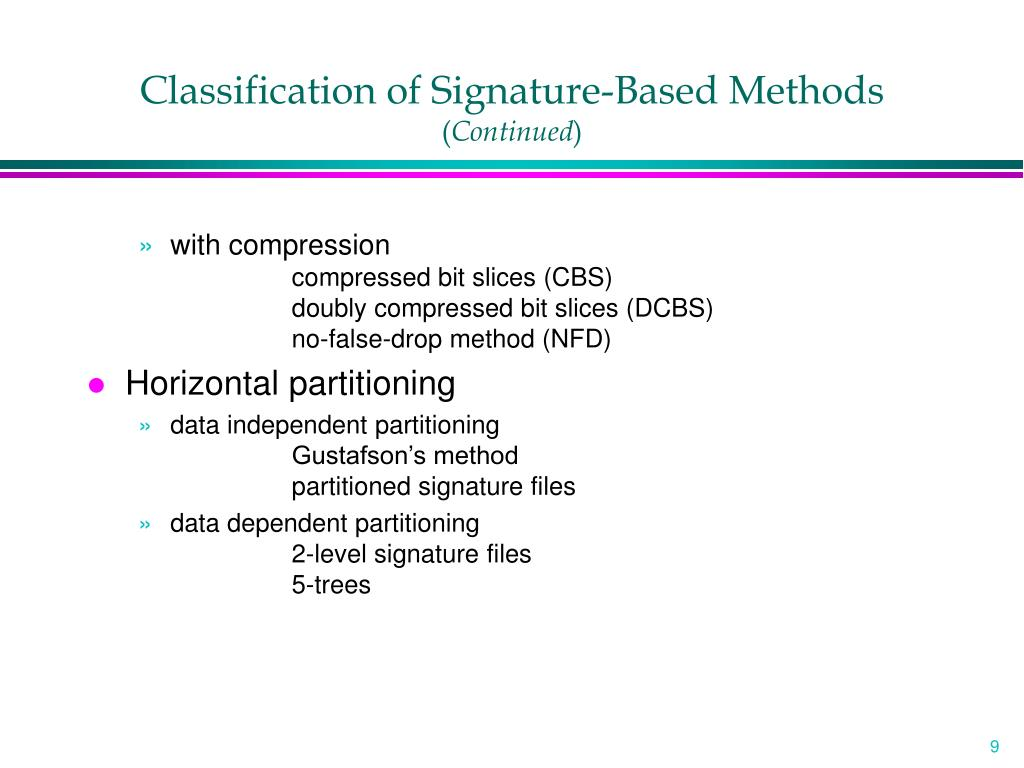 Classification of Signature-Based Methods