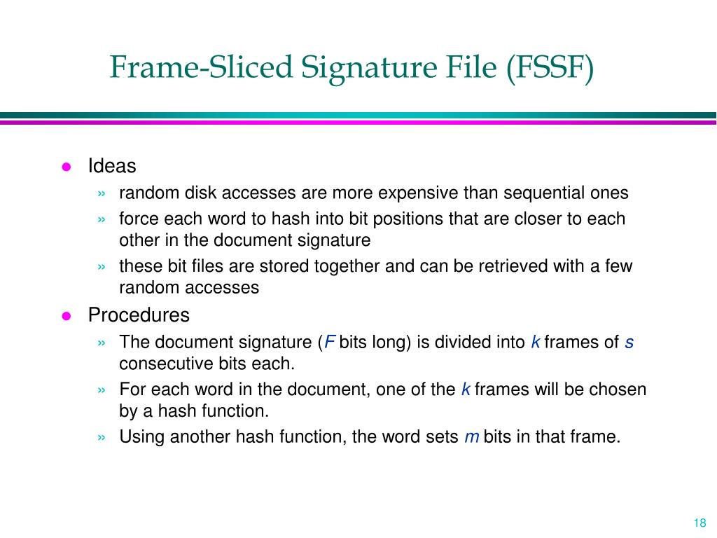 Frame-Sliced Signature File (FSSF)