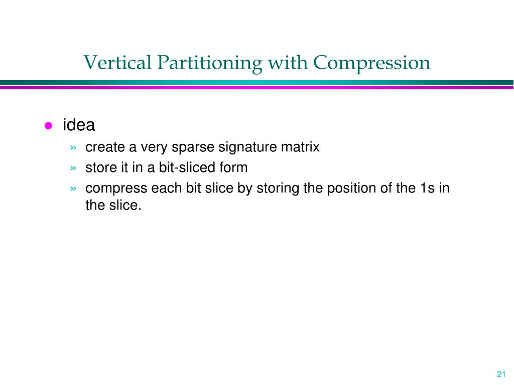 Vertical Partitioning with Compression