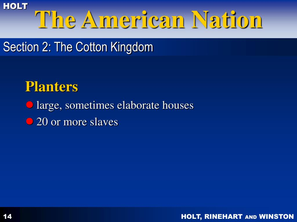 Section 2: The Cotton Kingdom