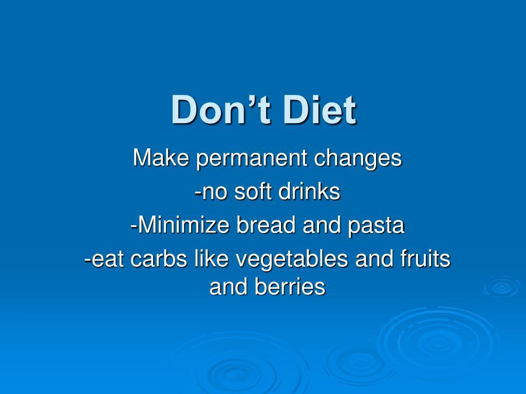 Don't Diet