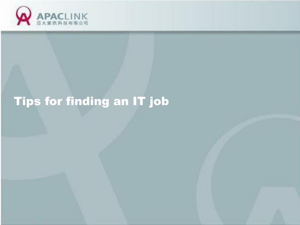 Tips for finding an IT job