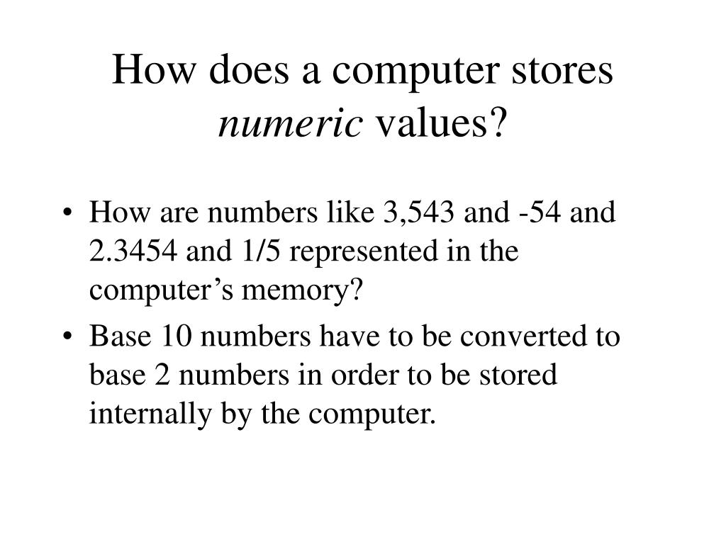 How does a computer stores