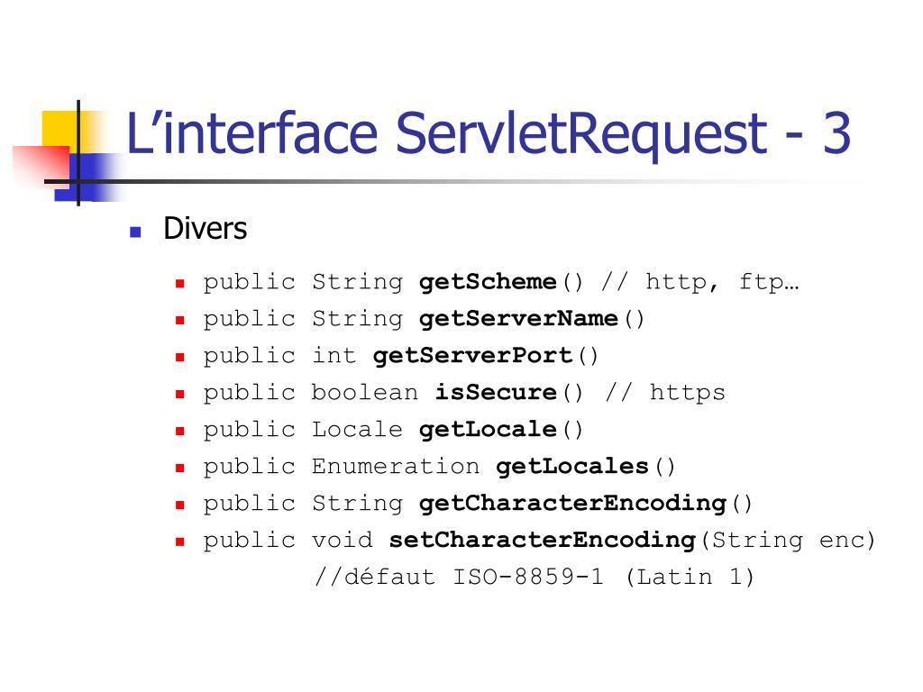L'interface ServletRequest - 3