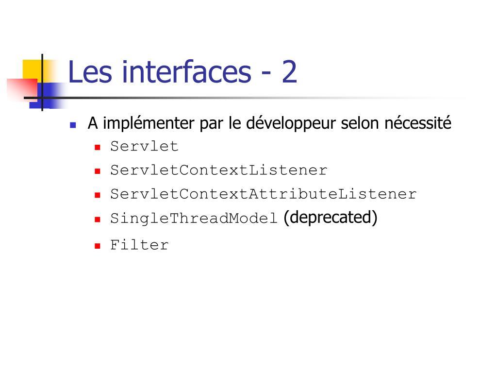Les interfaces - 2