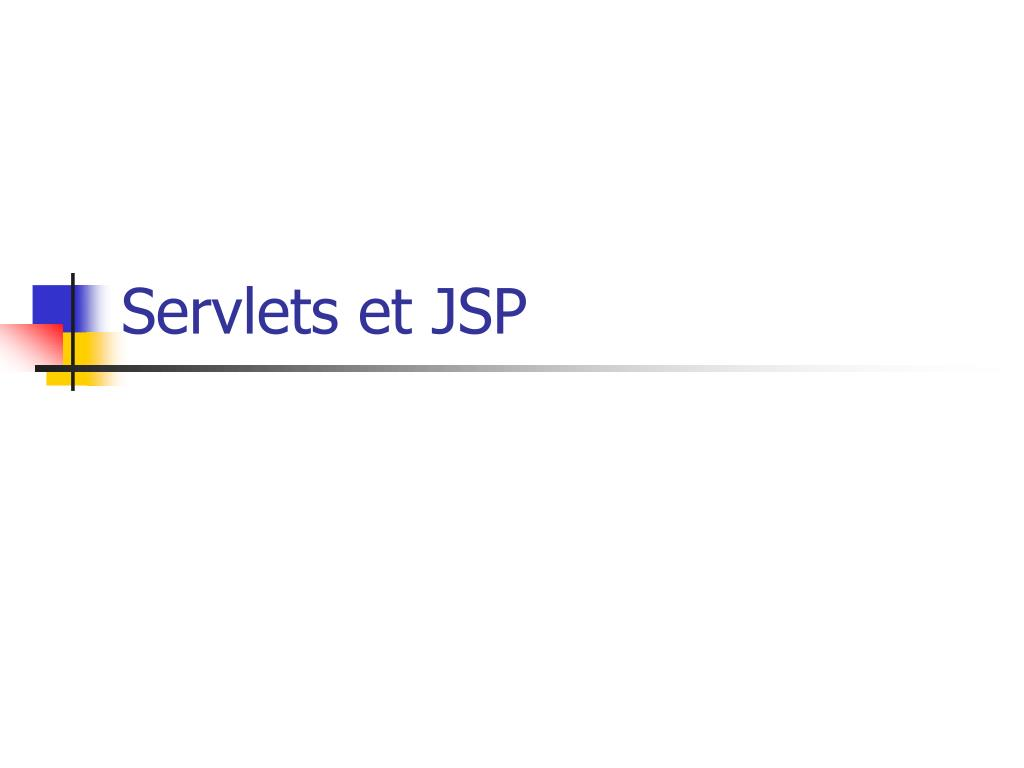 Servlets et JSP