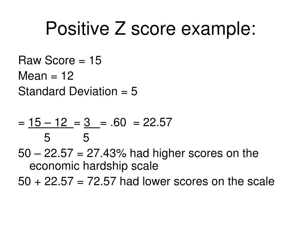 Positive Z score example: