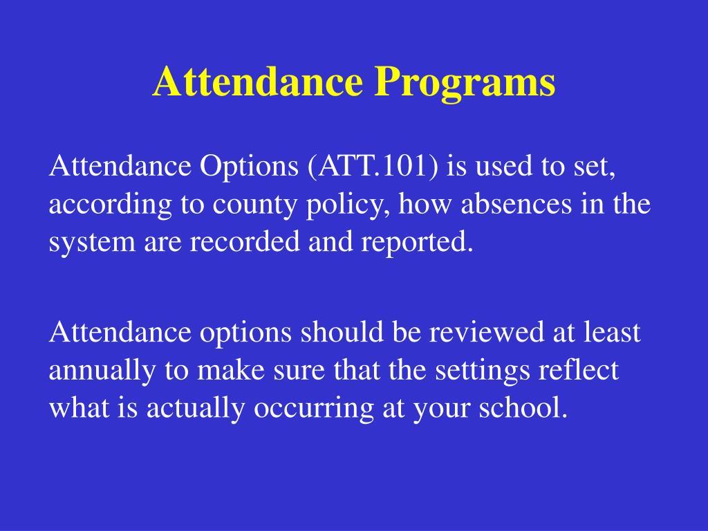 Attendance Programs
