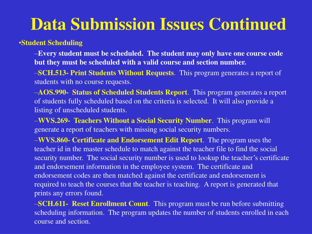 Data Submission Issues Continued