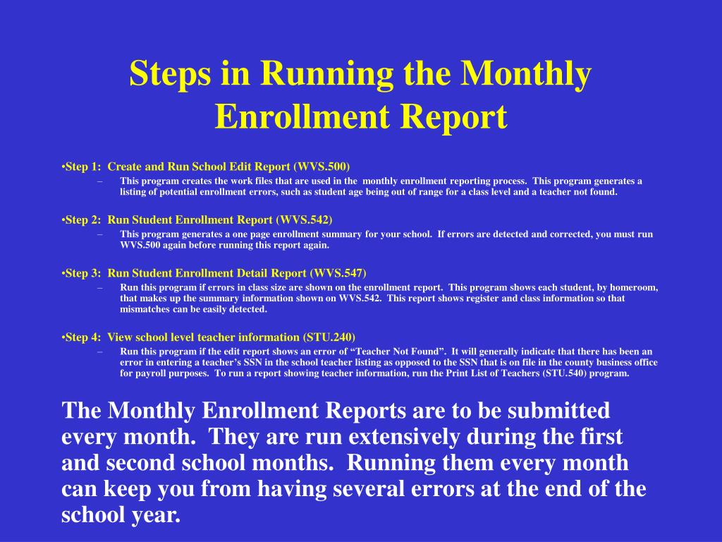 Steps in Running the Monthly Enrollment Report