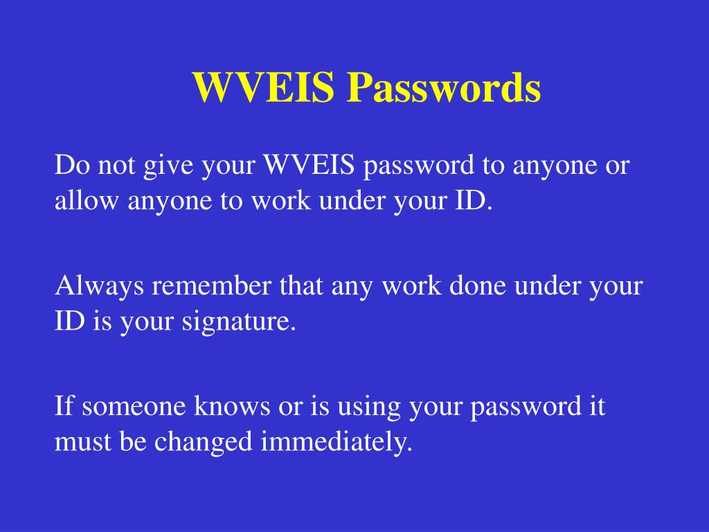 WVEIS Passwords