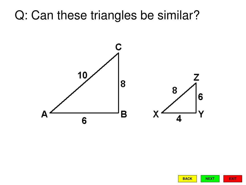 Q: Can these triangles be similar?