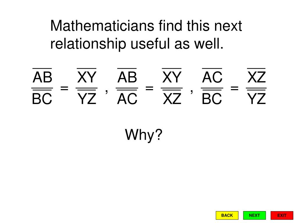 Mathematicians find this next relationship useful as well.