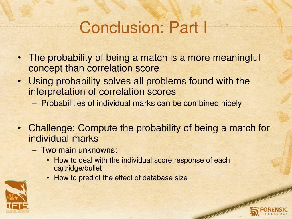 Conclusion: Part I
