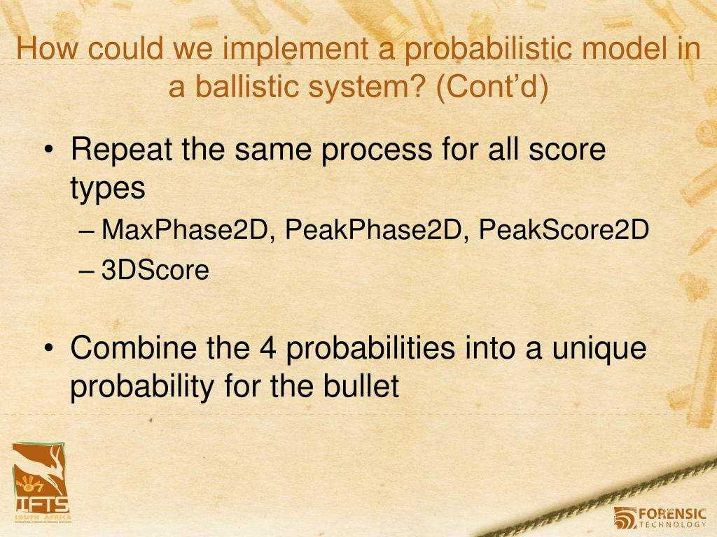How could we implement a probabilistic model in a ballistic system? (Cont'd)