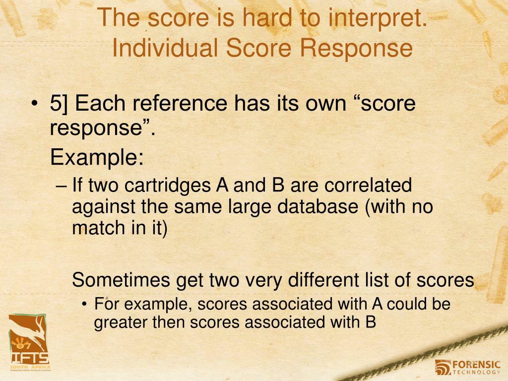 The score is hard to interpret.