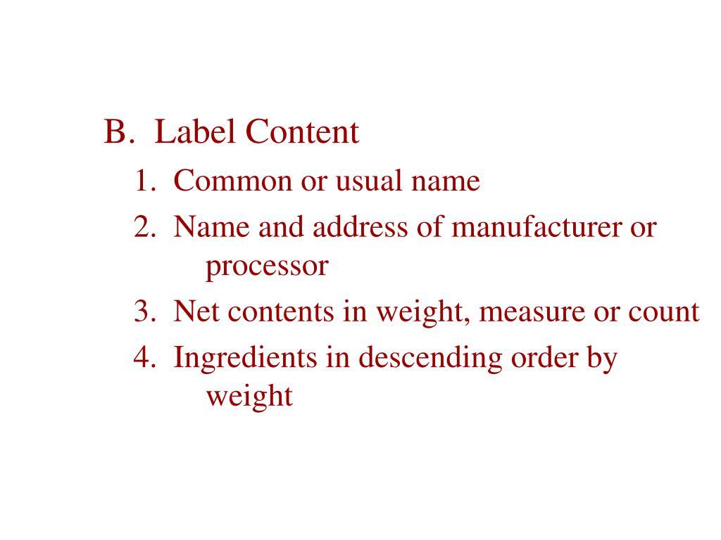 B.  Label Content