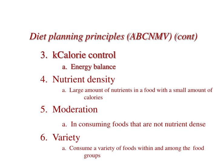 Diet planning principles abcnmv cont