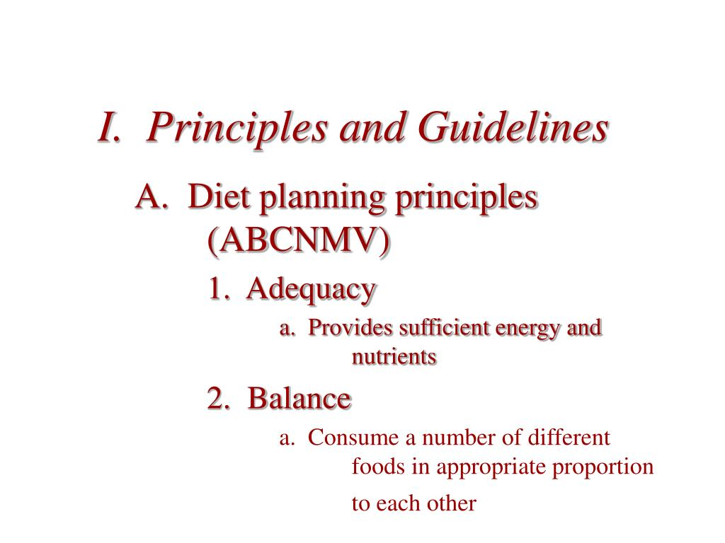 I.  Principles and Guidelines