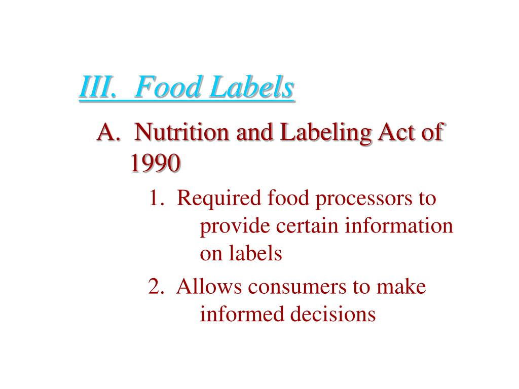 III.  Food Labels