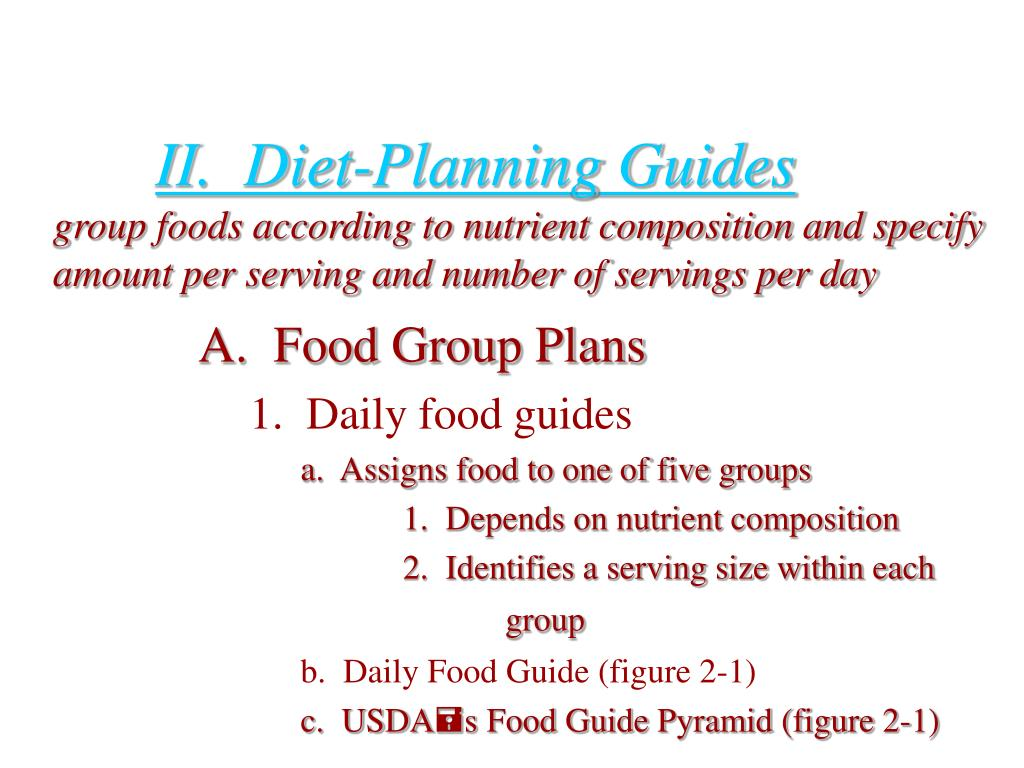 II.  Diet-Planning Guides